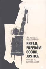 Alexander+Bassiouny - Bread, freedom, social just.