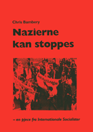 Chris Bambery: Nazierne kan stoppes