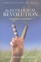 Bellamy Foster: The Ecological Revolution