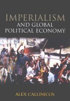 Callinicos: Imperialism and Global Pol. Economy