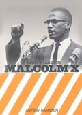 Hamilton: Rebels guide to Malcolm X