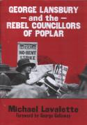 Lavalette: Lansbury + rebel councillors of Poplar